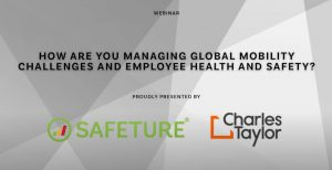 How are you managing global mobility challenges and employee health and safety?